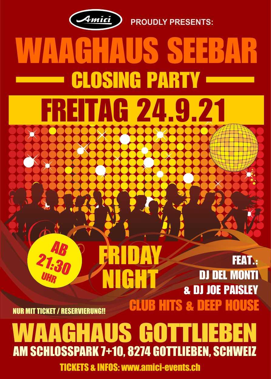Friday Night Closing